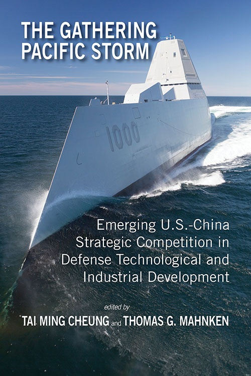 Front Cover The Gathering Pacific Storm: Emerging US-China Strategic Competition in Defense Technological and Industrial Development (paperback)