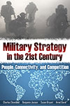 Military Strategy in the 21st Century: