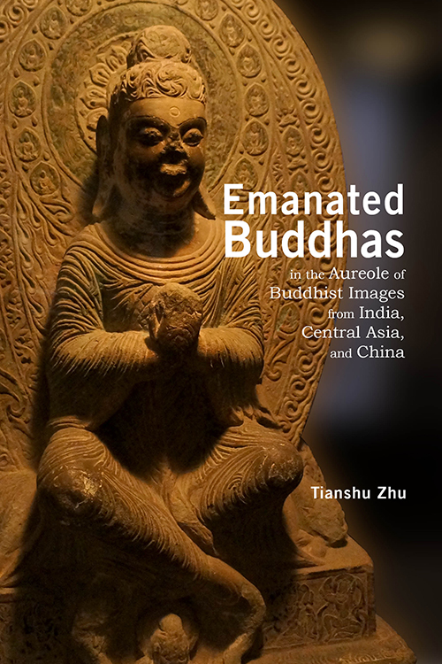 Emanated Buddhas in the Aureole of Buddhist Images from India, Central Asia, and China