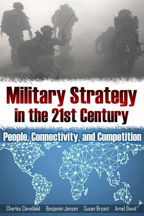 Front Cover Military Strategy in the 21st Century: People, Connectivity, and Competition (paperback)