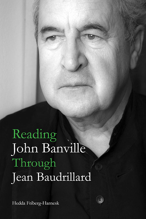 Reading John Banville Through Jean Baudrillard