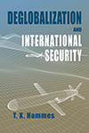 Deglobalization and International Security