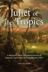 Juliet of  the Tropics: