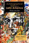 Autobiographical Writing in Latin America: