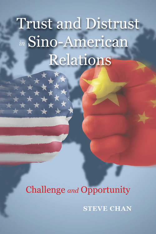 Front Cover Trust and Distrust in Sino-American Relations: Challenge and Opportunity (Paperback)