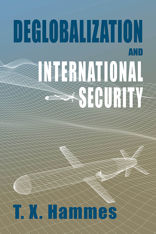 Deglobalization and International Security (paperback edition)