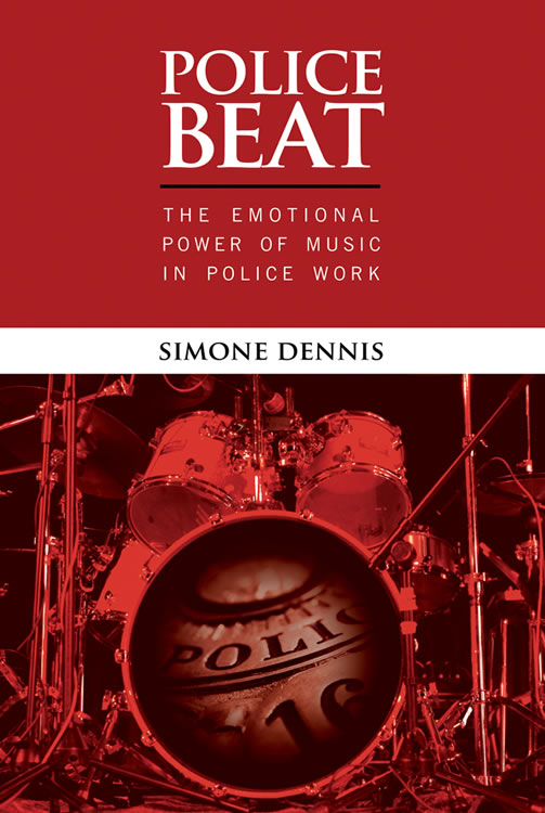 Front Cover Police Beat: The Emotional Power of Music in Police Work