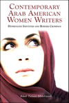 Contemporary Arab American Women Writers: