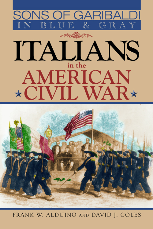 Sons of Garibaldi in Blue and Gray:  Italians in the American Civil War