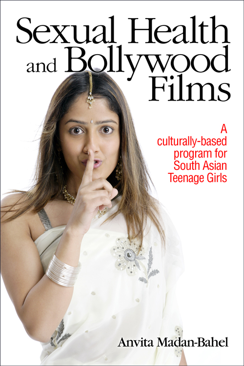 Sexual Health and Bollywood Films: A culturally based program for South Asian Teenage Girls