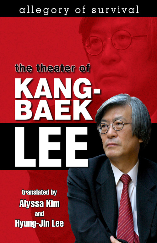 Front Cover Allegory of Survival: The Theater of Kang-baek Lee (Hardcover)
