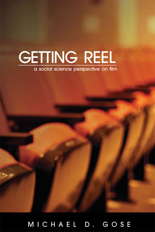 Getting Reel: A Social Science Perspective on Film