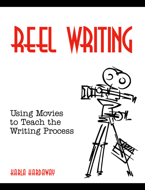 Reel Writing:  Using Movies to Teach the Creative Writing Process