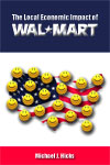 The Local Economic Impact of Wal-Mart