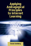 Applying Andragogical Principles to Internet Learning