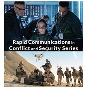 Rapid Communications in Conflict and Secuity