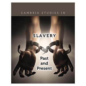 Slavery: Past and Present Series