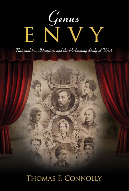 Genus Envy: Nationalities, Identities, and the Performing Body of Work Thomas F. Connolly