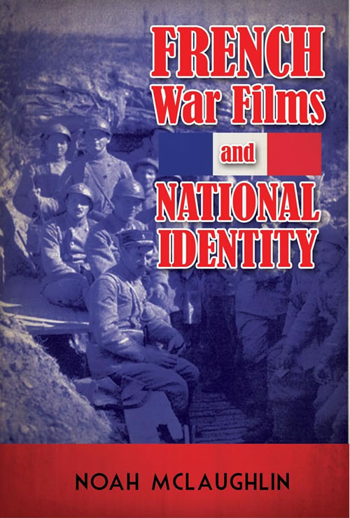 French War Films and National Identity Noah McLaughlin