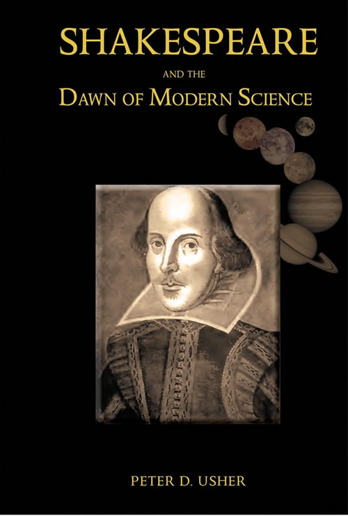 Shakespeare and the Dawn of Modern Science Peter Usher