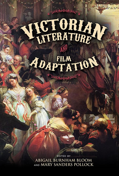 Front Cover Victorian Literature and Film Adaptation