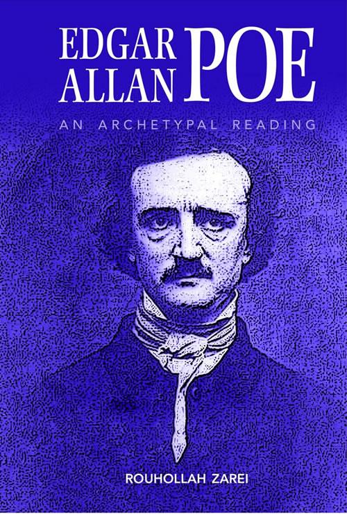 Edgar Allan Poe: An Archetypal Reading Rouhollah Zarei