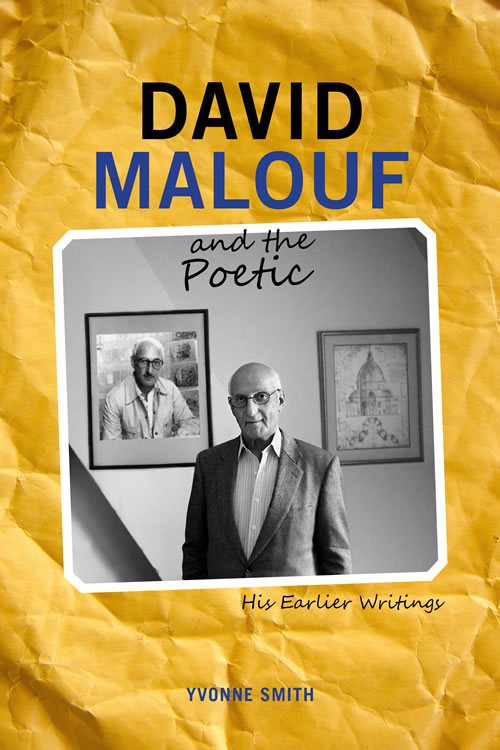 Front Cover David Malouf and the Poetic: His Earlier Writings