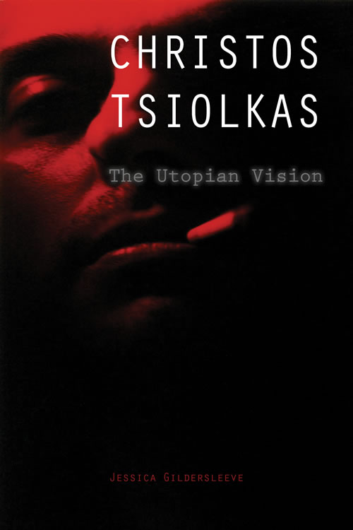 Front Cover Christos Tsiolkas: The Utopian Vision