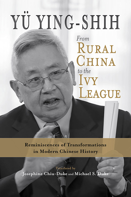 From Rural China to the Ivy League: Reminiscences of Transformations in Modern Chinese History