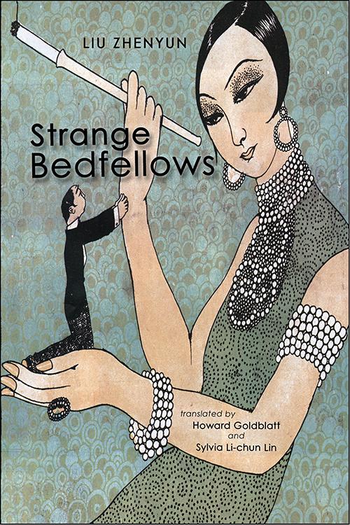 Strange Bedfellows by Liu Zhenyun