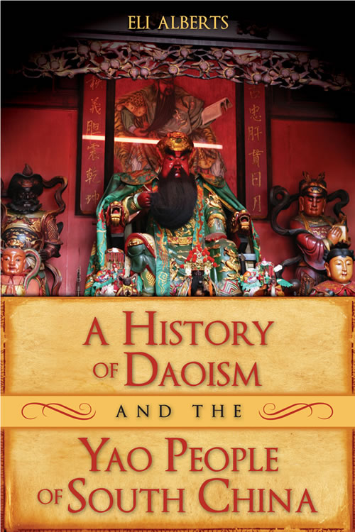 Front Cover A History of Daoism and the Yao People of South China