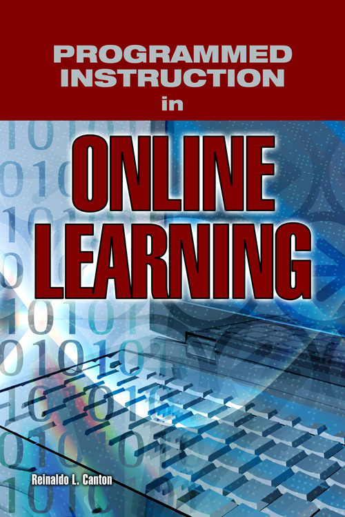 Programmed Instruction in Online Learning Reinaldo L. Canton